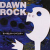 DAWN ROCK - MO'SOME TONEBENDER