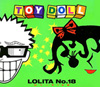 TOY DOLL - ロリータ18号