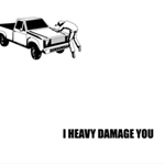 I HEAVY DAMAGE YOU - ダムダム団