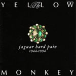 JAGUAR HARD PAIN - THE YELLOW MONKEY