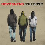 NEVERMIND TRIBUTE - トリビュート