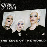 THE EDGE OF THE WORLD - Sister Paul
