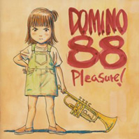 Pleasure! - DOMINO88